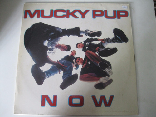 Lp  =  Mucky Pup Now Original