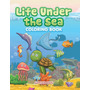 Life Under The Sea Coloring Book