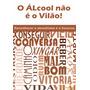 E book O Álcool Não É O Vilão Reconhecer O Alcoolismo