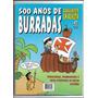 500 Anos De Burradas Ed 1 Brasil Revisto Em Revista Humor