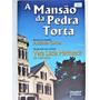 Livro: A Mansão Da Pedra Torta Vera Lúcia Marinzeck