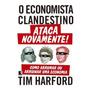 Economista Clandestino Ataca Novamente, O Record
