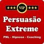 Persuasão Extreme Edson Oliveira 2 Curso Grátis Bônus