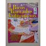 Revista Bicos Barrados Entremeios 12 Crochê Agulha Mão B402