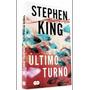 Livro Último Turno Stephen King Novo Lacrado