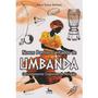 Livro Novos Pontos Cantados De Umbanda