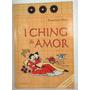 I Ching Do Amor Burr Pensamento