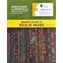 Aprenda A Investir Na Bolsas De Valores Iesde Cursos Vid