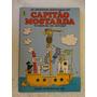 As Incríveis Aventuras Do Capitão Mostarda Nº 1! 1976!