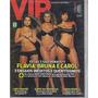 Flávia, bruna E Carol Na Revista Vip N° 310273 Jfsc