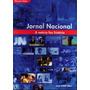 Livro Jornal Nacional A Notícia Faz História Jorge Zahar