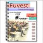 Fuvest 2018 Provas Anteriores 2006 Até 2017 Gabaritos