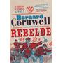 Livro Rebelde As Cronicas De Starbuck Livro I