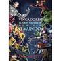 Literatura Marvel Vingadores Todos Querem Dominar O Mundo