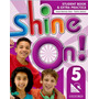 Shine On! 5 Student's Book With Online Practice Oxford U