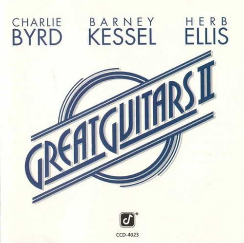 Cd Charlie Byrd Barney Kessel Herb Ellis Great Guitars I I Original