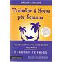 Trabalhe 4 Horas Por Semana Timothy Ferriss Livro Frete 8