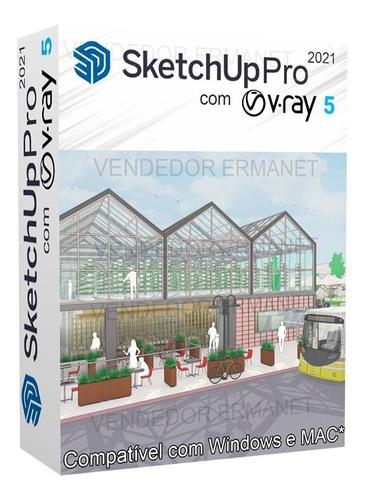 Sketchup Pro 2021 + Vray 5 + Bônus ( Blocos E Texturas ) Original