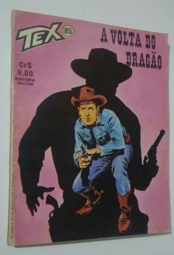 Tex N° 85 A Volta Do Dragão  1° Edição Ótimo Original