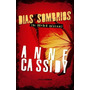 Dias Sombrios The Murder Nots Vol 0 5 Anne Cassidy