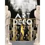 Livro Art Deco Complete Alastair Duncan