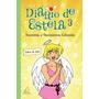 Diario De Estela 3 Aventuras E Desventuras
