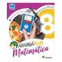 Araribá Plus Matemática 8ºano 5ª Edição