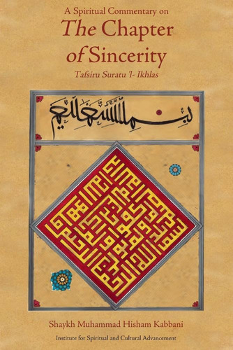 A Spiritual Commentary On The Chapter Of Sincerity Original