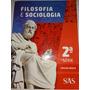 Filosofia E Sociologia 2a Série Ensino Médio 2017 Sas B8