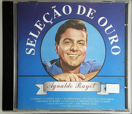 Cd Agnaldo Rayol - Selecao De Ouro - Ha Original