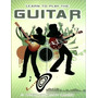 Learn To Play The Guitar A Step by ste Nick Freeth