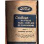 Manual Catalogo Peças Caminhoes E Carros Ford 1950