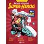 Livro Franco De Rosa Aprenda A Desenhar Super Herois