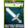 Revista Guia De Ferramentas Minecraft 150 Dicas Novo Lacrado