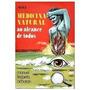 Livro Medicina Natural Ao Alcance De Todos