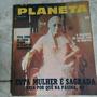 Revista Planeta 44 Mai/76. Esta Mulher É Sagrada. A
