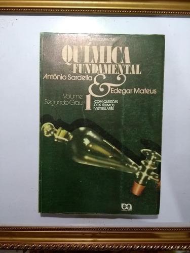 Química Fundamental Volume 1 Segundo Grau Antônio Sardella Original