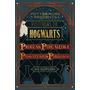 Histórias De Hogwarts: Proezas, Percalços E Pass. Perigosos