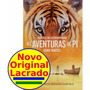 Livro As Aventuras De Pi Yann Martel .4 Prêmios Oscar 2013