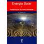 Energia Solar E Preservação Do Meio Ambiente
