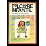Folclore Infantil Veríssimo De Melo Frete Light L.2195