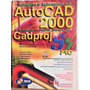 Livro Autocad 2000 & Automação Em Projetos Elétricos