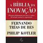 A Bíblia Da Inovação Princípios Fundamentais