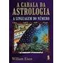 Livro A Cabala Da Astrologia William Eisen