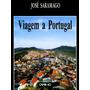 Livro Pdf Viagem A Portugal José Saramago