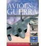 Livro Aviões De Guerra Ed. 1