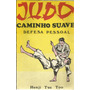 Revista Judo Caminho Suave Defesa Pessoal Original