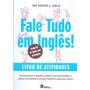 Fale Tudo Em Ingles! Livro De Atividades Com Cd audio