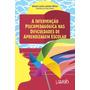 A Intervenção Psicopedagógica Nas Dificuldades De Aprendizag