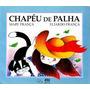 Livro Chapéu De Palha Mary França / Elia